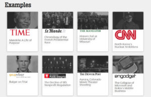 Easy to create timelines Publications already use this tool, e.g. Mashable, EnGadget, CNN and Time